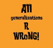 Generalizations Unisex T-Shirt