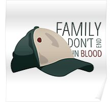 Family Don't End in Blood Poster