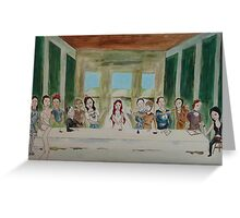 My Rendition of the Last Supper Greeting Card