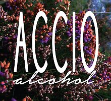 Accio Alcohol by HOBbitDAY
