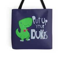 Put Up Your Dukes! Tote Bag