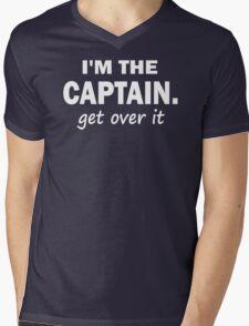 I'm the Captain... Get over it - Tshirt Mens V-Neck T-Shirt