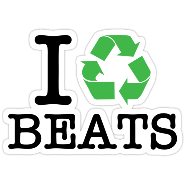 I Recycle Beats by forgottentongue
