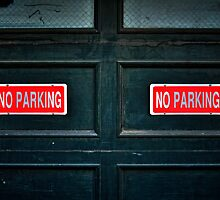 Seriously, NO PARKING! by Bob Larson