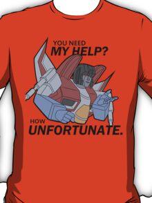 How Unfortunate! (Black Text) T-Shirt