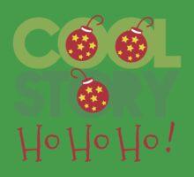 COOL STORY HO HO HO! Christmas funny One Piece - Short Sleeve