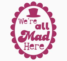 We're ALL MAD here with top hat One Piece - Long Sleeve