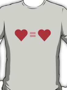 Love = Love T-Shirt