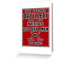 The Second Artillery Needs 200 Real Men -- WWI Greeting Card