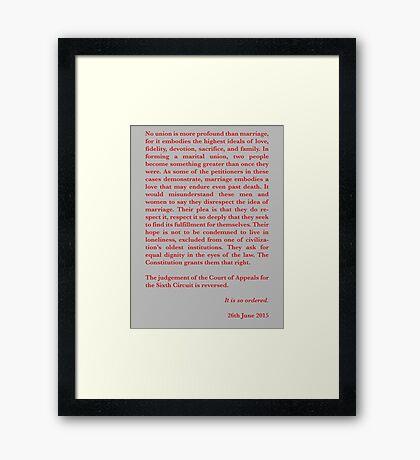 Kennedy's Equal Love Close Framed Print