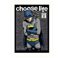 Choose Life Art Print