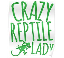 CRAZY REPTILE LADY Poster