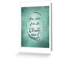 Psalm 93 - Green Greeting Card