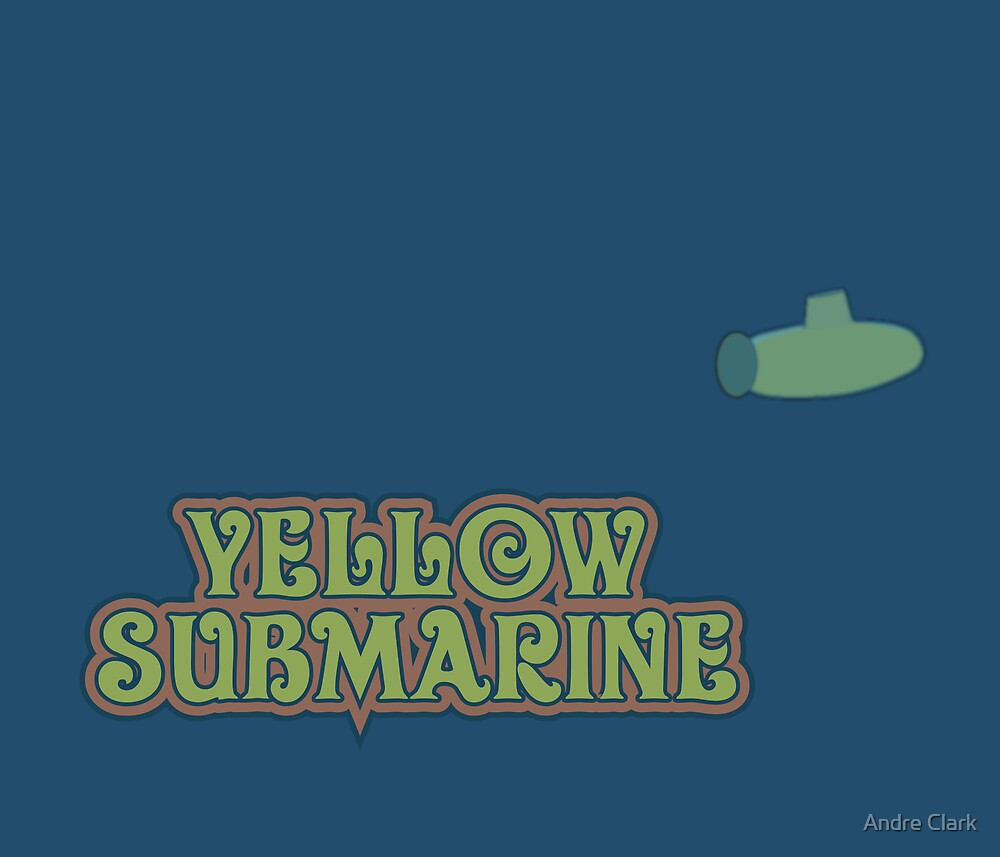 Yellow Submarine Reverse side by Andre Clark