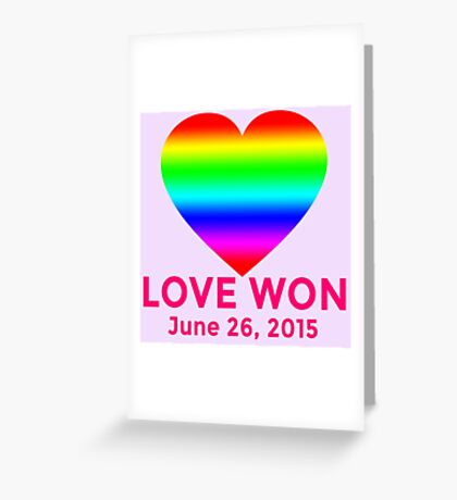 LOVE WON  Marriage Equality Commemorative Greeting Card