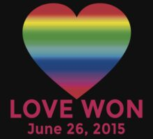 LOVE WON  Marriage Equality Commemorative by Greenbaby