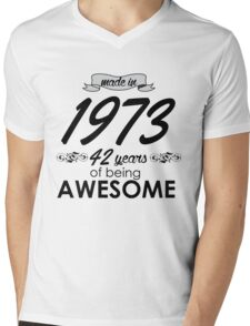 MADE IN 1973 42 YEARS OF BEING AWESOME Mens V-Neck T-Shirt