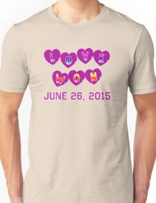 LOVE WON Commemorative Unisex T-Shirt