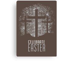 Celebrate Easter Canvas Print