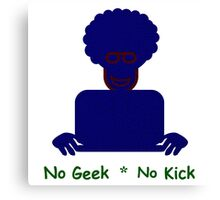 Geek Kick Canvas Print