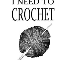 I need to Crochet by LyricalSixties