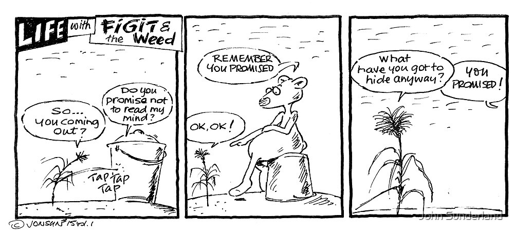 Life with Figit and the Weed. #11 (The Bucket)  by John Sunderland