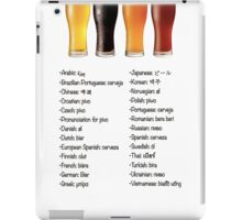 Beer in 26 Languages for Internationional Travelers iPad Case/Skin