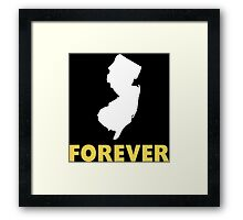 Forever New Jersey Funny Tshirt Framed Print