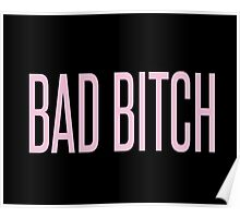 BAD BITCH BEYONCE  Poster