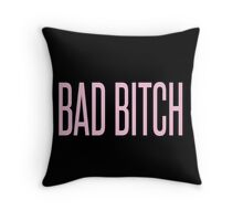 BAD BITCH BEYONCE  Throw Pillow