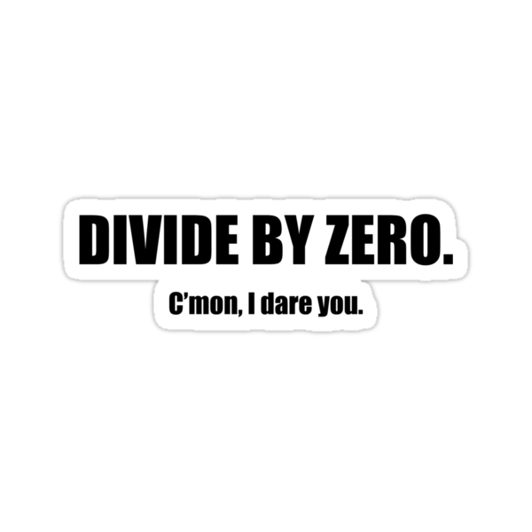 Divide by Zero. by Selador