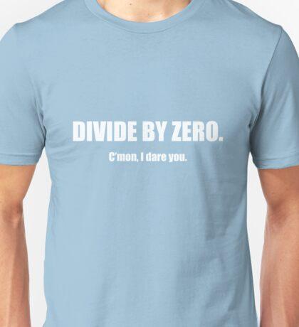 Divide by Zero 2 Unisex T-Shirt