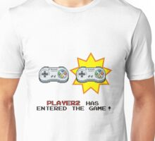 Player 2 has entered the game! Unisex T-Shirt