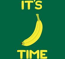 It's banana time Unisex T-Shirt