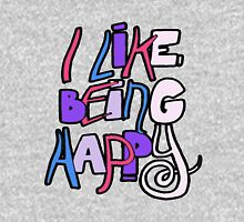 i like being happy T-Shirt