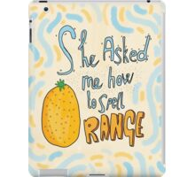 Mean Girls - She Asked Me How to Spell Orange iPad Case/Skin