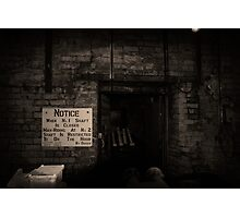 Notice - Woodhorn Colliery Northumberland Photographic Print
