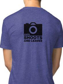 Eats, Shoots & Leaves... Tri-blend T-Shirt
