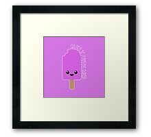 Melt With Me? Framed Print