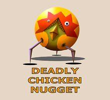DEADLY CHICKEN NUGGET Unisex T-Shirt