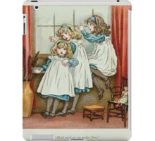 The April Baby's Book of Tunes by Elizabeth art Kate Greenaway 1900 0022 Don't Push So You Awful June iPad Case/Skin