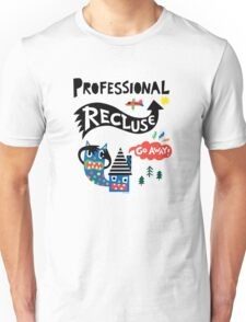 Professional Recluse T-Shirt