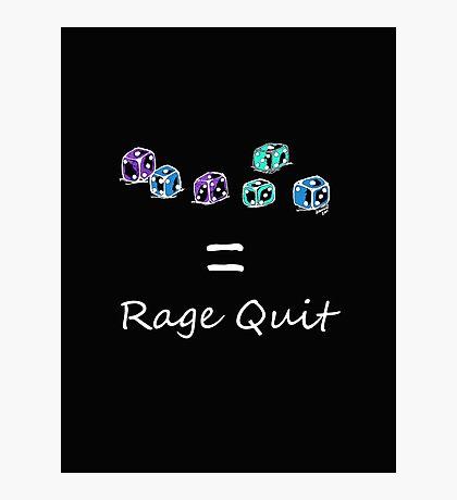 Rage Quit - Dark T's  Photographic Print