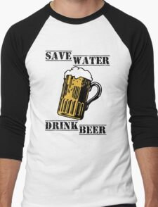 Save water drink beer Men's Baseball ¾ T-Shirt