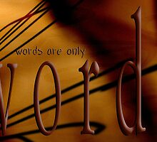 Words & Thoughts & Actions © by Vicki Ferrari