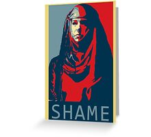 Shame Shame Shame! Greeting Card