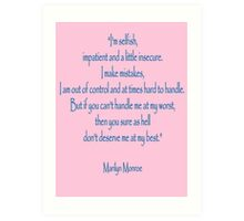 """Marilyn Monroe, """"I'm selfish, impatient and a little insecure."""" Monroe Art Print"""