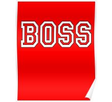 Boss, The Boss, The Govenor, CEO, In charge, The Chief, Obey! On Red Poster