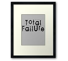 Total Failure by Chillee Wilson Framed Print