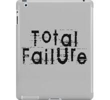 Total Failure by Chillee Wilson iPad Case/Skin